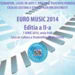 EURO MUSIC, ediția a II a, 2014!