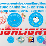 EURO MUSIC DANCE 2016 – HIGHLIGHTS (EDITION IV)